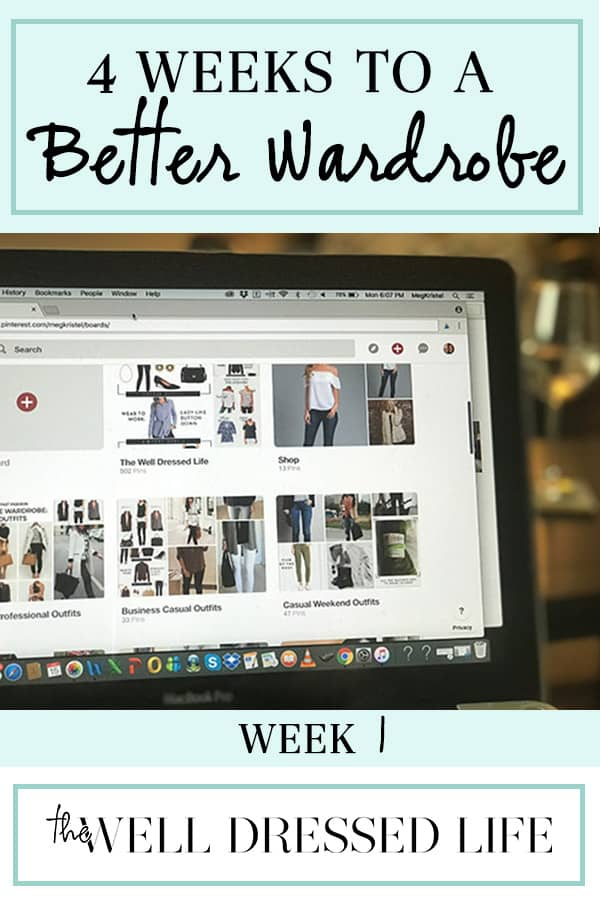 4 Weeks to a Better Wardrobe - The Well Dressed Life