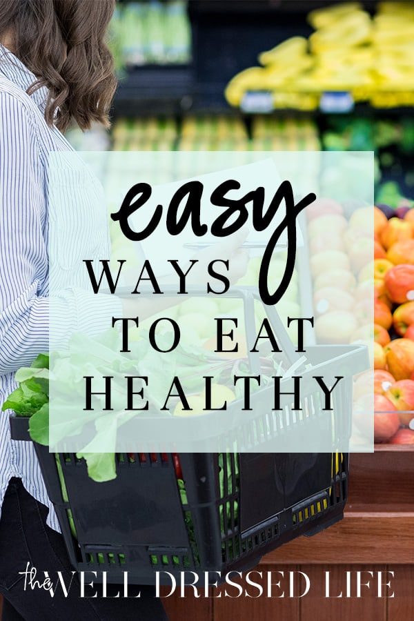 Easy Ways to Eat Healthy