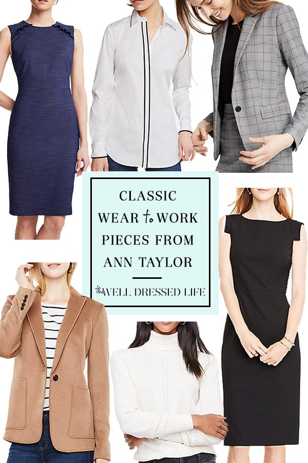 Wear to Work: Everything at Ann Taylor - The Well Dressed Life
