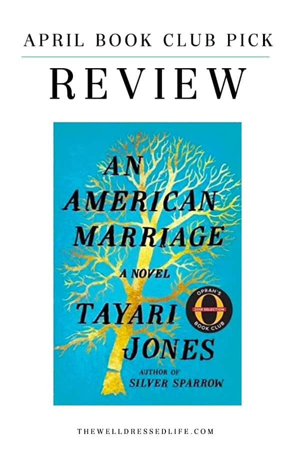 An American Marriage Review - The Well Dressed Life