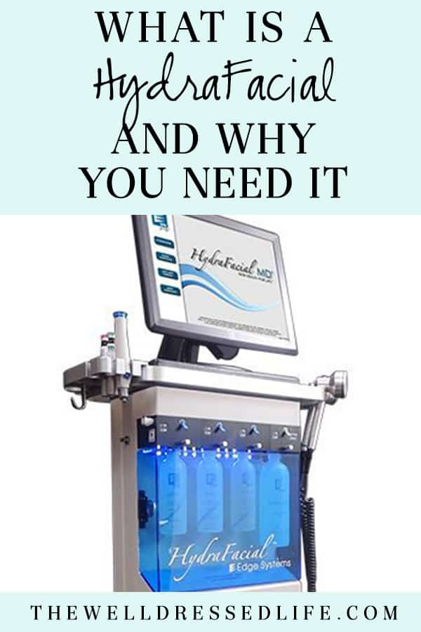 What is a HydraFacial and Why You Need It
