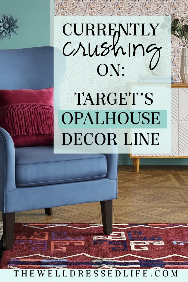 Currently Crushing on Target's Opalhouse Decor Line - The Well Dressed Life