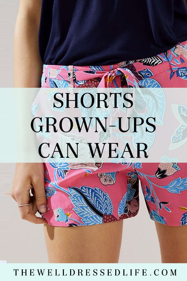 Shorts Grown Ups Can Wear - The Well Dressed Life