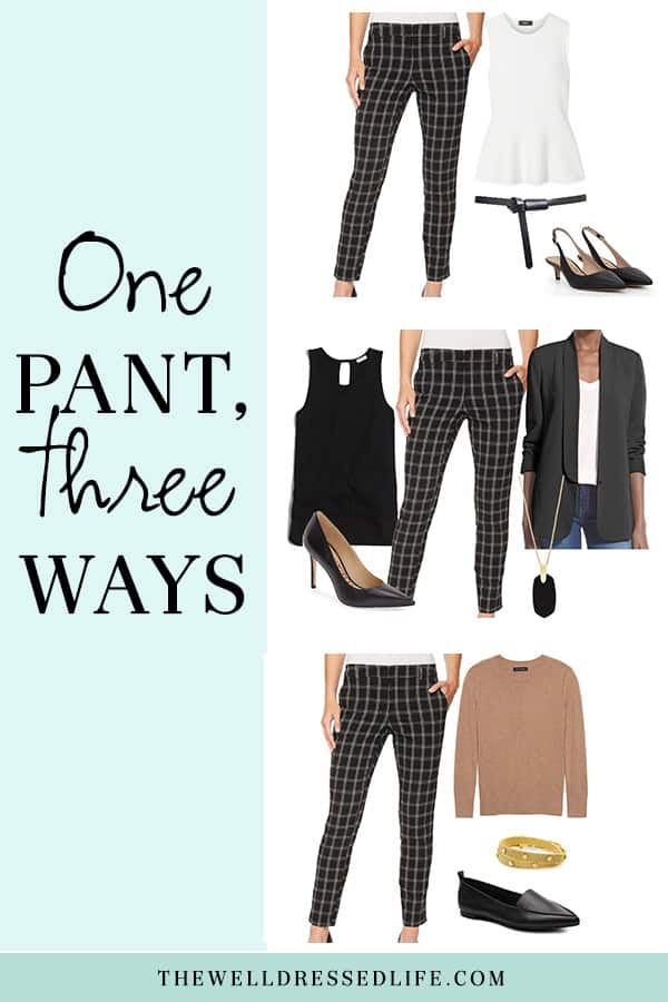 One Pant, Three Ways - The Well Dressed Life
