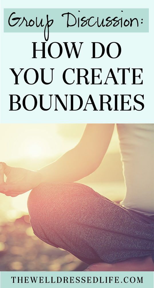 Group Discussion: How Do You Create Boundaries?