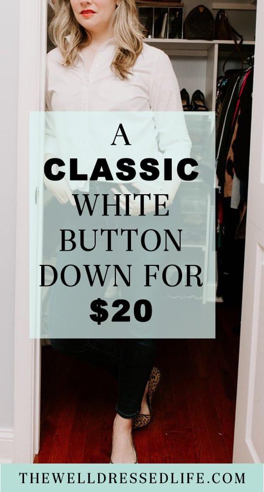 Classic White Button Down for $20