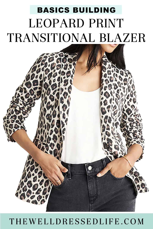 Basics Building: Leopard Print Transition Blazer