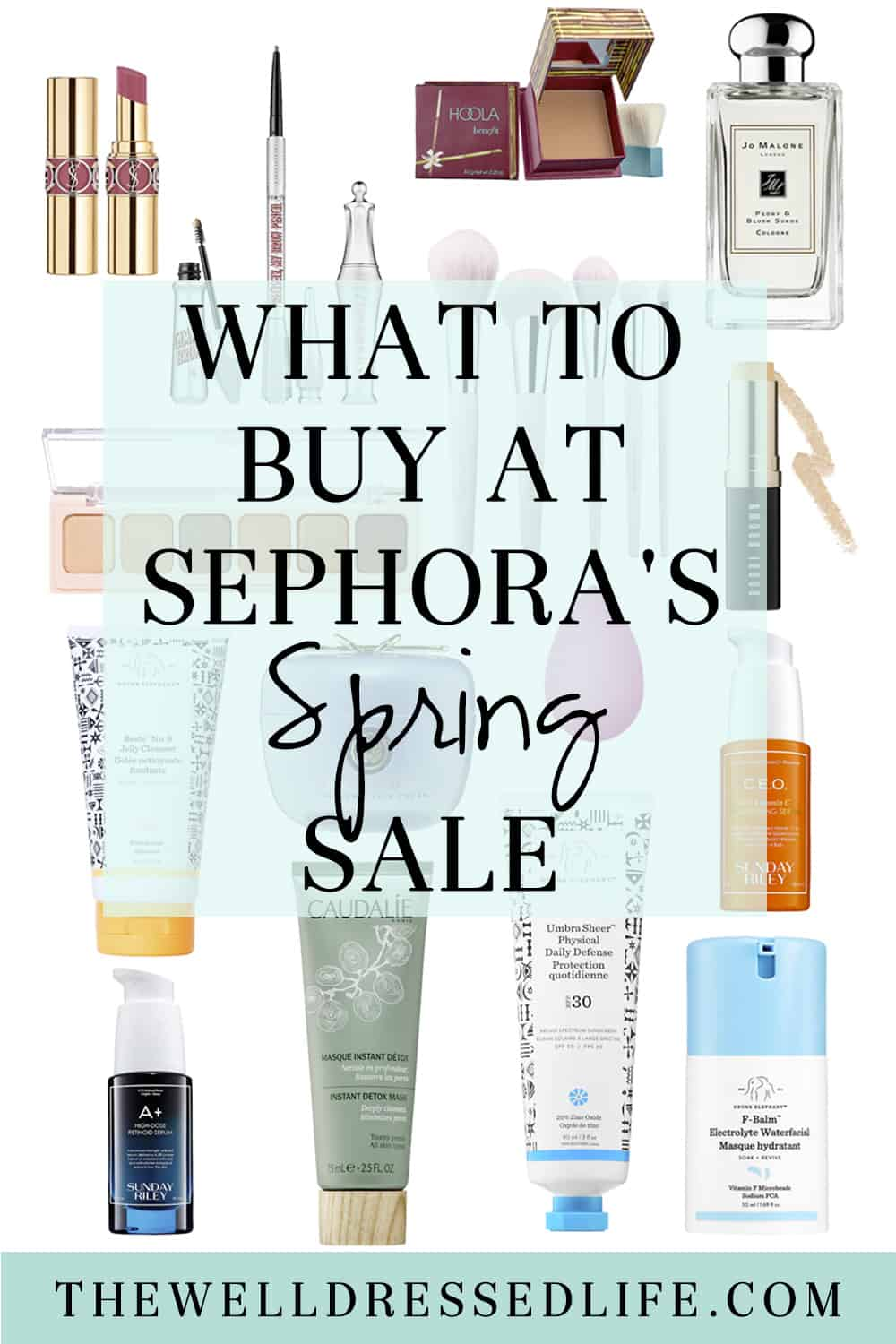 What to Buy at Sephora\'s Spring Sale