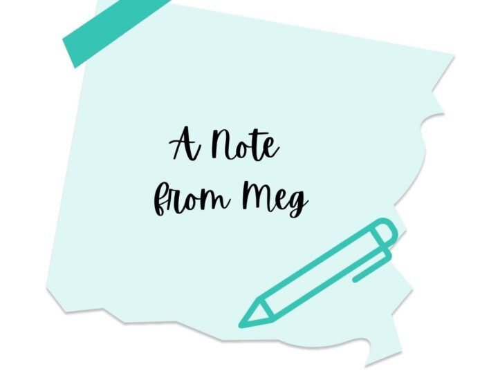 A Note From Meg
